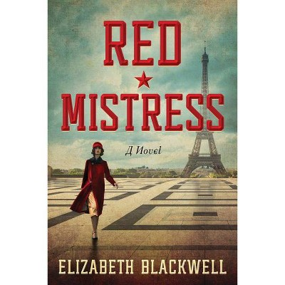 Red Mistress - by  Elizabeth Blackwell (Paperback)