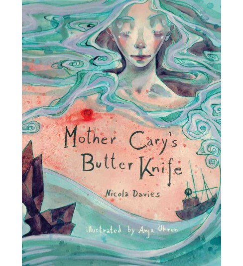 Mother Cary's Butter Knife -  (Shadows & Light) by Nicola Davies (Hardcover) - image 1 of 1