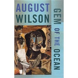 Gem of the Ocean - by  August Wilson (Paperback)