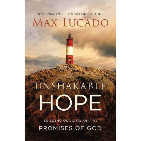 Unshakable Hope - by  Max Lucado (Paperback) - image 1 of 1