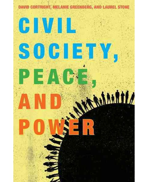 Civil Society, Peace, and Power (Paperback) - image 1 of 1