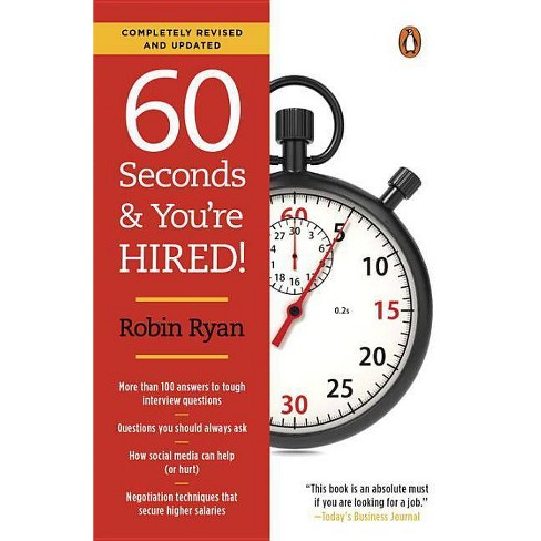 60 Seconds and You're Hired!: Revised Edition - by  Robin Ryan (Paperback) - image 1 of 1