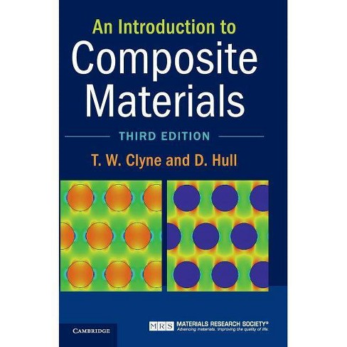 An Introduction to Composite Materials - 3 Edition by  T W Clyne & D Hull (Hardcover) - image 1 of 1