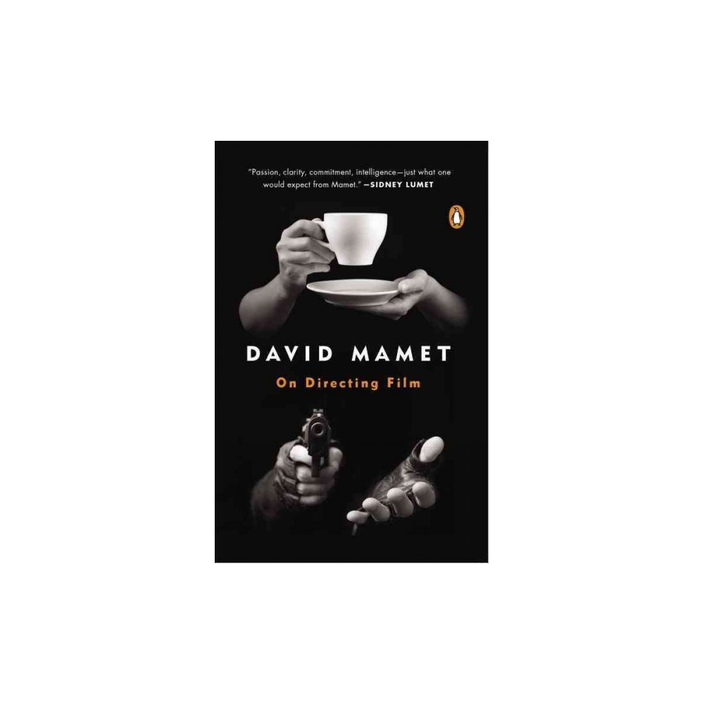On Directing Film - Reprint by David Mamet (Paperback)