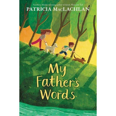 My Father's Words - by  Patricia MacLachlan (Hardcover) - image 1 of 1