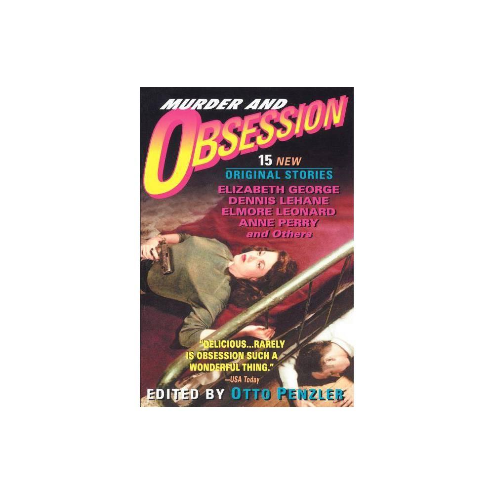 Murder And Obsession By Ann Perry Elizabeth George Elmore Leonard Dennis Lehane Paperback