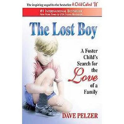The Lost Boy (Revised) (Paperback) by David J. Pelzer