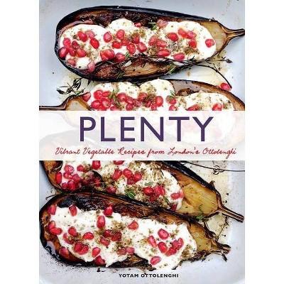 Plenty: Vibrant Vegetable Recipes from London's Ottolenghi (Vegetarian Cooking, Vegetable Cookbook, Vegetable Cooking)- by Yotam Ottolenghi
