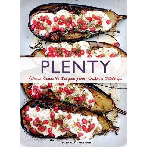 Plenty: Vibrant Vegetable Recipes from London's Ottolenghi (Vegetarian Cooking, Vegetable Cookbook, Vegetable Cooking) - by  Yotam Ottolenghi - image 1 of 1