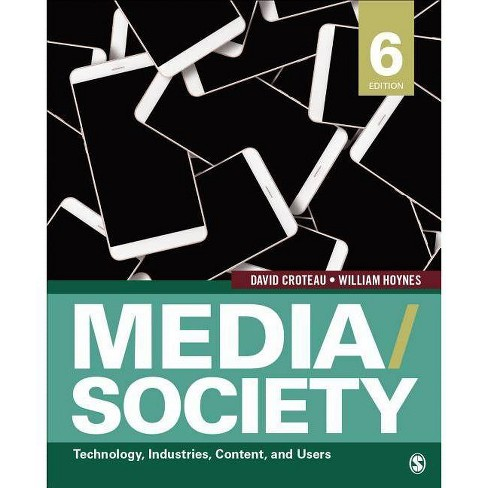 Media/Society - 6th Edition by  David R Croteau & William D Hoynes (Paperback) - image 1 of 1