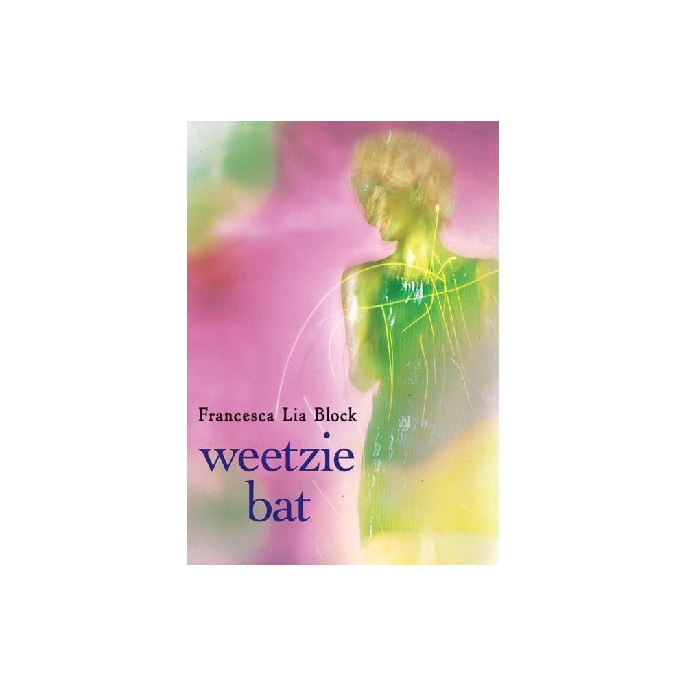 Weetzie Bat By Francesca Lia Block Paperback