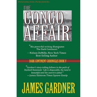 The Congo Affair - by  James Gardner (Paperback)