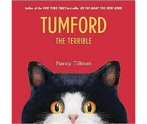 Tumford the Terrible (Hardcover) by Nancy Tillman - image 1 of 1