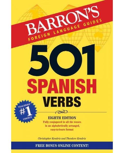 501 Spanish Verbs (Paperback) (Ph.D. Christopher Kendris & Ph.D. Theodore Kendris) - image 1 of 1