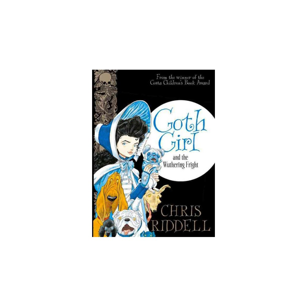 Goth Girl and the Wuthering Fright (Hardcover) (Chris Riddell)