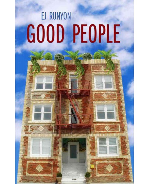 Good People (Paperback) (E. J. Runyon) - image 1 of 1