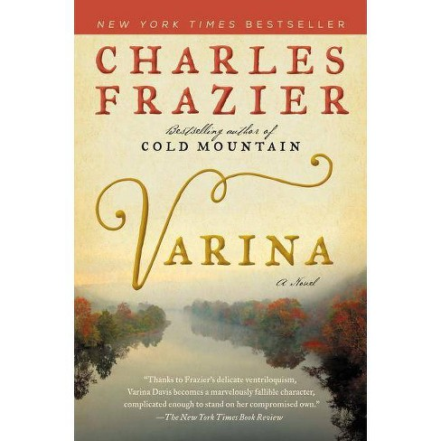Varina - by  Charles Frazier (Paperback) - image 1 of 1