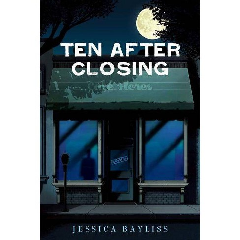 Ten After Closing - by  Jessica Bayliss (Hardcover) - image 1 of 1
