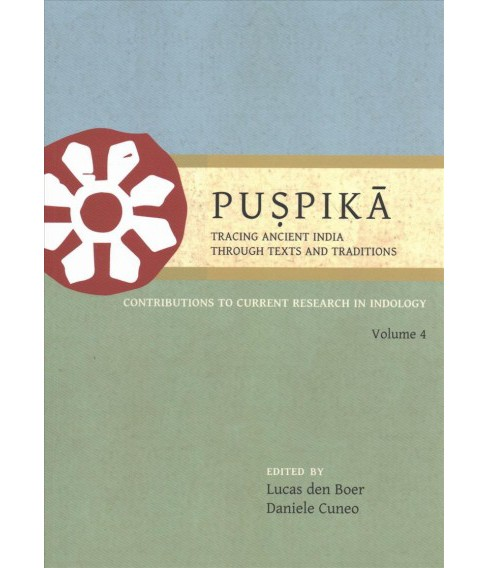 Puspika : Tracing Ancient India Through Texts and Traditions; Contributions to Current Research in - image 1 of 1