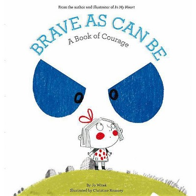 Brave As Can Be ( Growing Hearts)(Hardcover)by Jo Witek