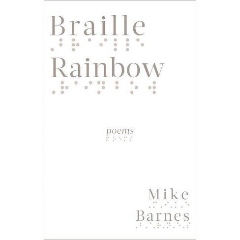 Braille Rainbow - by  Mike Barnes (Paperback) - image 1 of 1