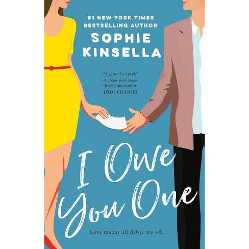 I Owe You One -  Reprint by Sophie Kinsella (Paperback) - image 1 of 1
