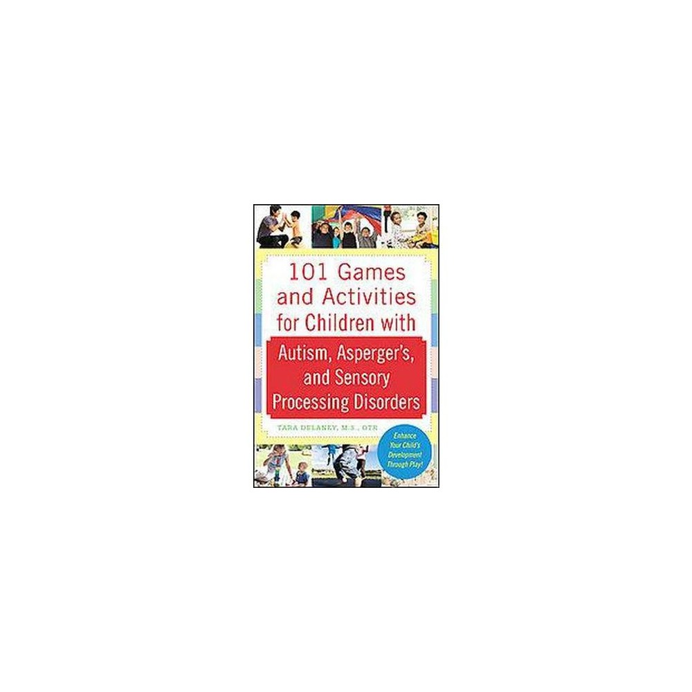 101 Games and Activities for Children With Autism Spectrum and Sensory Disorders (Original) (Paperback)