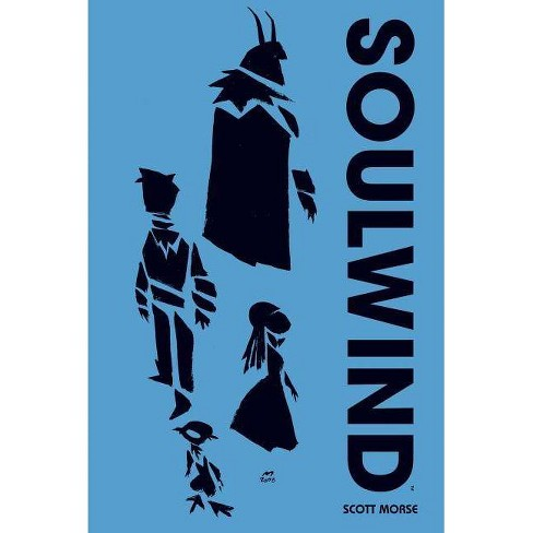Soulwind - by  Scott Morse (Hardcover) - image 1 of 1