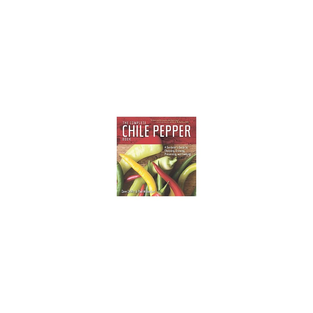The Complete Chile Pepper Book (New) (Paperback)