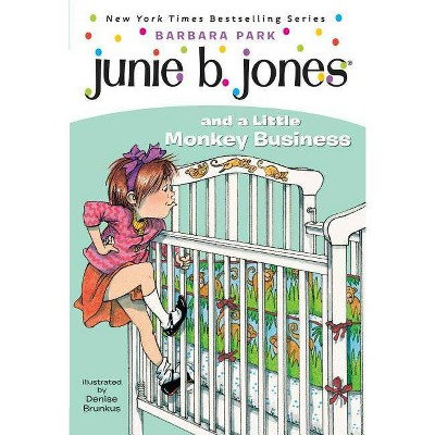 Junie B. Jones and a Little Monkey Busin ( Junie B. Jones) (Paperback) by Barbara Park