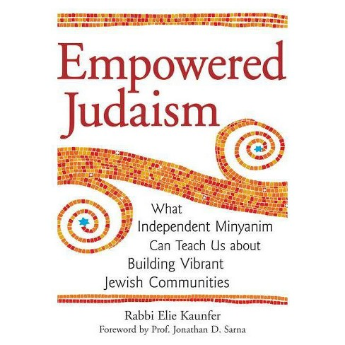 Empowered Judaism - by  Elie Kaunfer (Paperback) - image 1 of 1