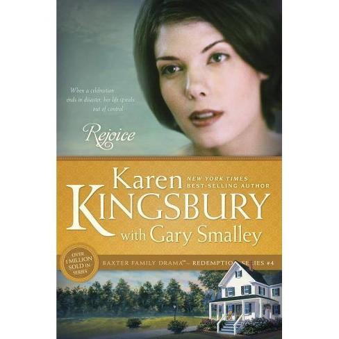 Rejoice - (Redemption (Karen Kingsbury)) by  Karen Kingsbury & Gary Smalley (Paperback) - image 1 of 1
