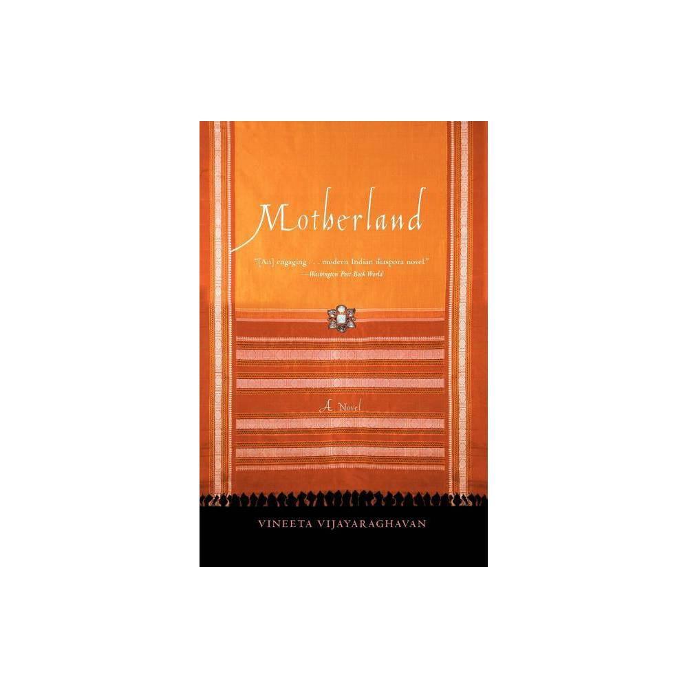 Motherland By Vineeta Vijayaraghavan Paperback