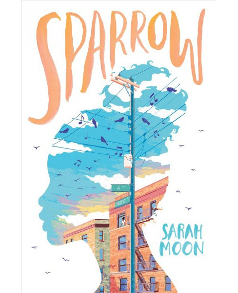 Sparrow -  by Sarah Moon (Hardcover) - image 1 of 1