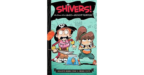Pirate Who's Back in Bunny Slippers (Hardcover) (Annabeth Bondor-Stone & Connor White) - image 1 of 1