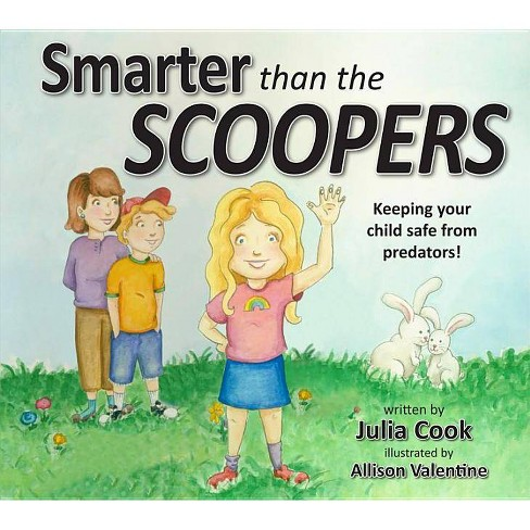 Smarter Than the Scoopers - by  Julia Cook (Paperback) - image 1 of 1