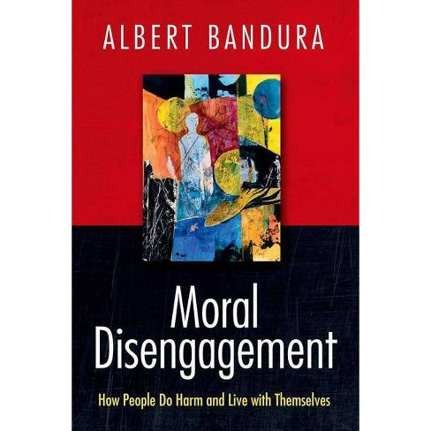 Moral Disengagement - by  Albert Bandura (Hardcover) - image 1 of 1