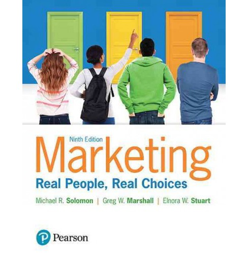 Marketing : Real People, Real Choices (Paperback) (Michael R. Solomon & Greg W. Marshall & Elnora W. - image 1 of 1