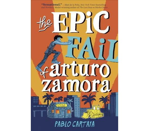 Epic Fail of Arturo Zamora -  Unabridged by Pablo Cartaya (CD/Spoken Word) - image 1 of 1