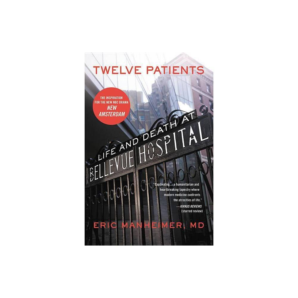 Twelve Patients By Eric Manheimer Paperback
