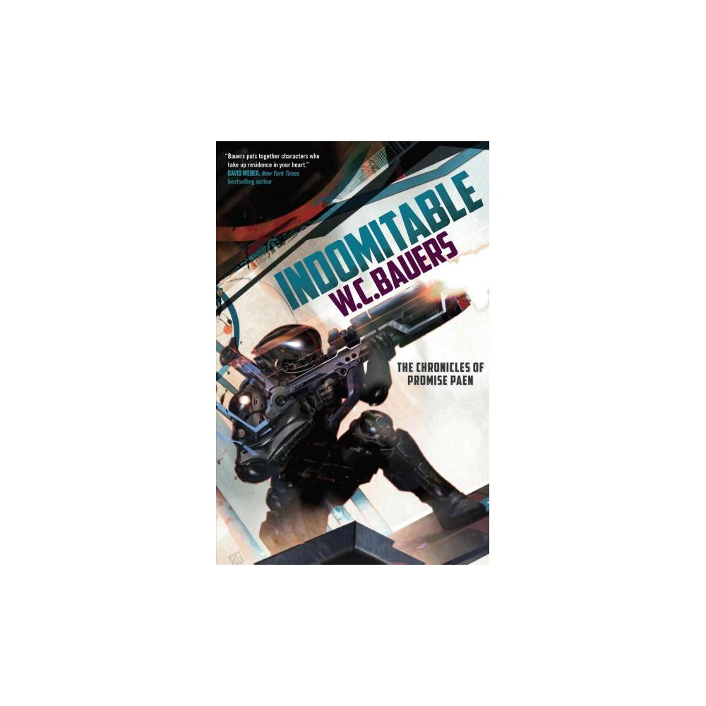 Indomitable (Reprint) (Paperback) (W. C. Bauers)