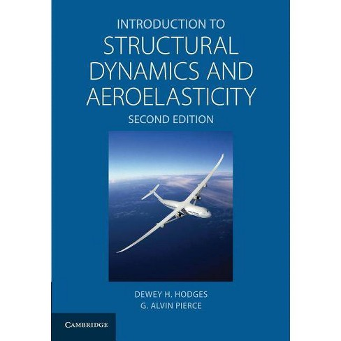 Introduction to Structural Dynamics and Aeroelasticity - (Cambridge Aerospace) 2 Edition (Paperback) - image 1 of 1