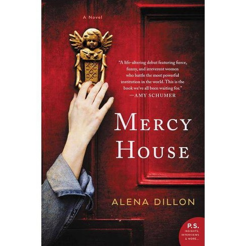 Mercy House - by  Alena Dillon (Paperback) - image 1 of 1