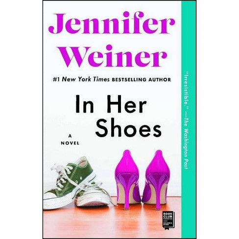 In Her Shoes - by  Jennifer Weiner (Paperback) - image 1 of 1