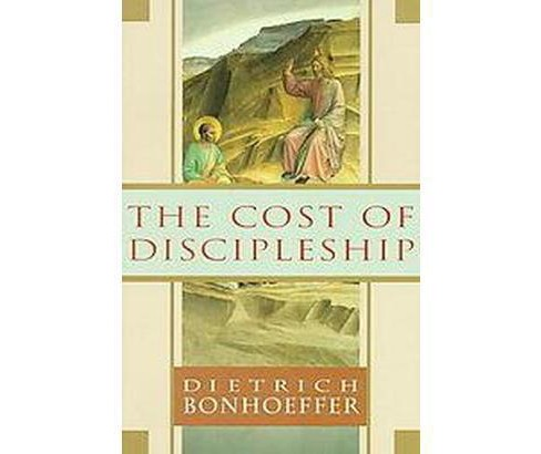 Cost of Discipleship (Paperback) (Dietrich Bonhoeffer) - image 1 of 1
