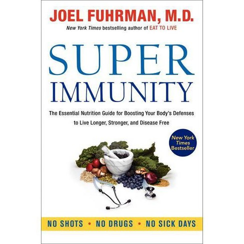 Super Immunity - by  Joel Fuhrman (Hardcover) - image 1 of 1