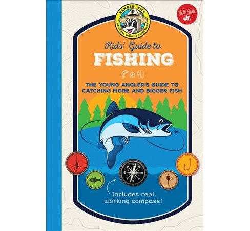 Ranger Rick Kids' Guide to Fishing : The Young Angler's Guide to Catching More and Bigger Fish - image 1 of 1
