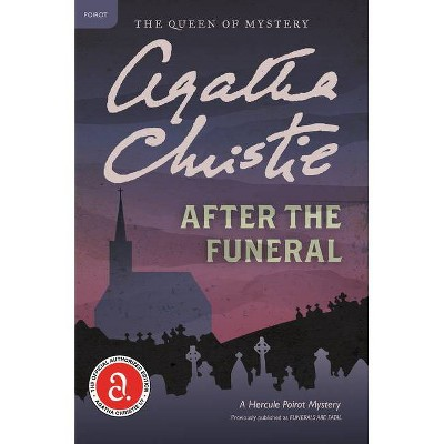 After the Funeral - (Hercule Poirot Mysteries) by  Agatha Christie (Paperback)