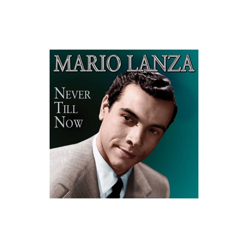 Mario Lanza - Never Till Now (CD)