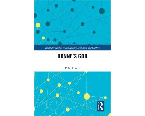 Donne's God -  by P. M. Oliver (Hardcover) - image 1 of 1